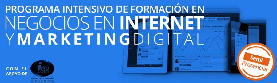 Programa Semipresencial sobre Marketing Digital – Inicia Abril 2016